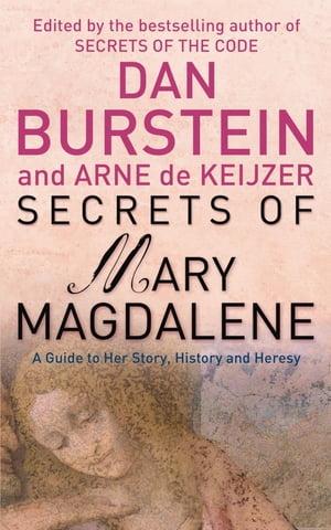 Secrets of Mary Magdalene【電子書籍】[ Dan Burstein ]