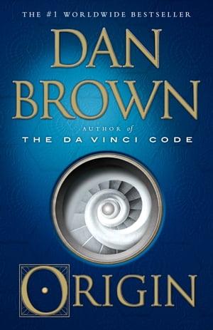 OriginA Novel【電子書籍】[ Dan Brown ]