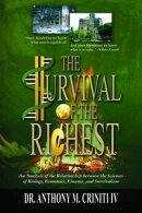 The Survival of the Richest: An Analysis of the Relationship between the Sciences of Biology, Economics, Fin…