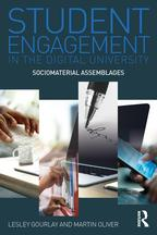 Student Engagement in the Digital UniversitySociomaterial Assemblages【電子書籍】[ Lesley Gourlay ]