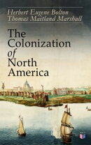 The Colonization of North America