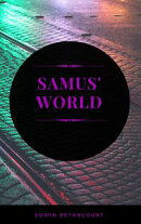 "Samus' World: Episode 3: ""Porky"""