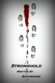 Stronghold【電子書籍】[ Backwoods ]