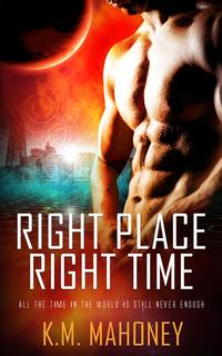 RightPlace,RightTime