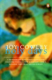 Holy Days【電子書籍】[ Joy Cowley ]