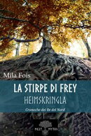 La Stirpe di Frey: Heimskringla