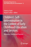 Children's Self-determination in the Context of Early Childhood Education and Services