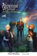 The Alchemist Who Survived Now Dreams of a Quiet City Life, Vol. 6 (light novel)