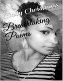 Breathtaking Poems by Cindy Christmas