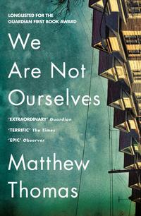 We Are Not Ourselves【電子書籍】[ Matthew Thomas ]