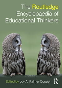 RoutledgeEncyclopaediaofEducationalThinkers
