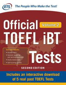Official TOEFL iBT Tests Volume 2, Second Edition【電子書籍】[ Educational Testing Service ]
