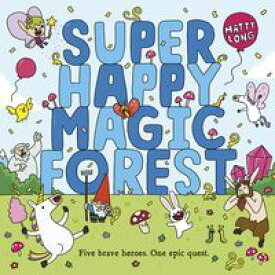 Super Happy Magic Forest【電子書籍】[ Matty Long ]