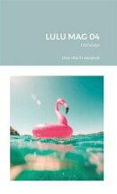 Holidays – Lulu Mag num. 04