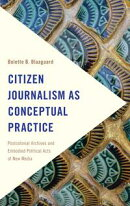 Citizen Journalism as Conceptual Practice