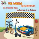 The Wheels: The Friendship Race Las Ruedas: La Carrera de la Amistad