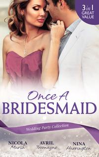 Once A Bridesmaid - 3 Book Box Set【電子書籍】[ Nicola Marsh ]