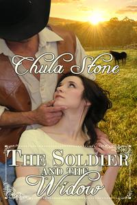 The Soldier and the Widow【電子書籍】[ Chula Stone ]