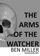 The Arms of the Watcher
