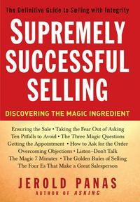 SupremelySuccessfulSellingDiscoveringtheMagicIngredient