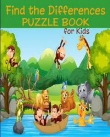Find the Differences_Puzzle Book for Kids【電子書籍】[ Little House Press ]