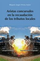 Aristas concursales en la recaudación de los tributos locales