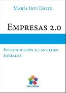 Empresas 2.0: introducción a las redes sociales