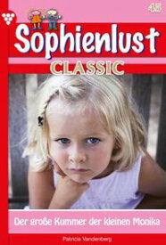 Sophienlust Classic 45 ? FamilienromanDer gro?e Kummer der kleinen Monika【電子書籍】[ Patricia Vandenberg ]