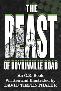 The Beast of Boykinville Road【電子書籍】[ David Tiefenthaler ]