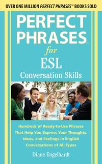 PerfectPhrasesforESLConversationSkillsWith2,100Phrases
