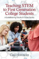 Teaching STEM to First Generation College Students