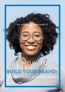 How To Build Your Brand: Advice From A Copywriter