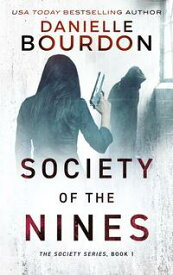 Society of the Nines【電子書籍】[ Danielle Bourdon ]