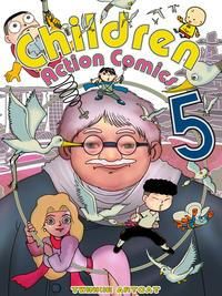 Children Action Comics 5【電子書籍】[ Twinkie Artcat ]