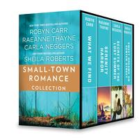 Small-Town Romance CollectionAn Anthology【電子書籍】[ Robyn Carr ]