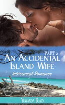 An Accidental Island Wife: Part 2