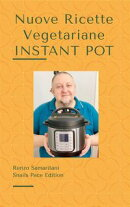 Nuove Ricette Vegetariane: Instant Pot 1