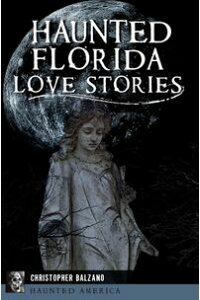 HauntedFloridaLoveStories