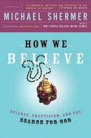 How We Believe