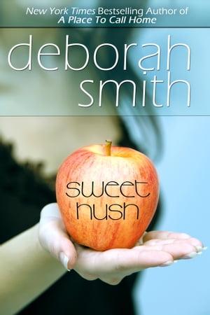 Sweet Hush【電子書籍】[ Deborah Smith ]