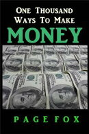 One Thousand Ways to Make Money