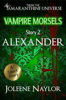 Alexander (Vampire Morsels)