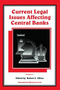 CurrentLegalIssuesAffectingCentralBanks,VolumeII.