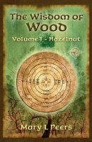The Wisdom of Wood, Volume 1 - Hazelnut
