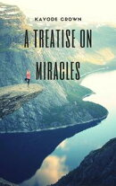 A Treatise on Miracles