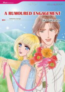 A RUMOURED ENGAGEMENT (Mills & Boon Comics)
