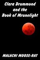 Clara Drummond and the Book of Mrunelight