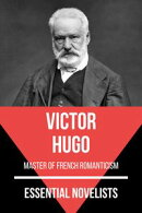 Essential Novelists - Victor Hugo