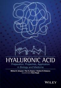 HyaluronicAcidProduction,Properties,ApplicationinBiologyandMedicine