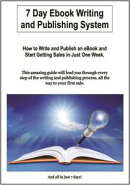 7 day Ebook Writing And Publishing System
